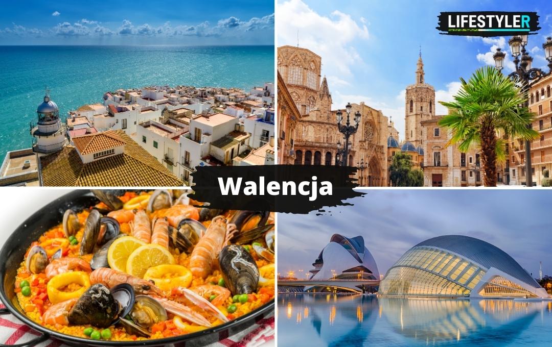 Najpiękniejsze miejsca w hiszpanii - Walencja